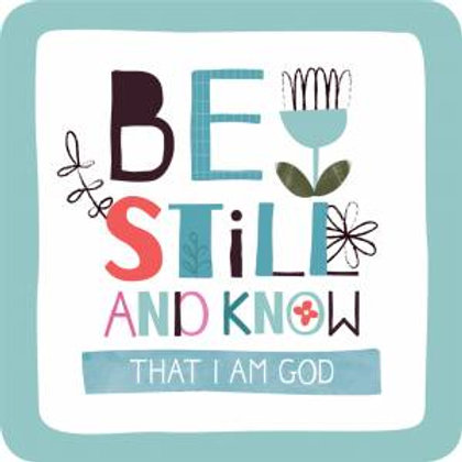 Be Still Coaster