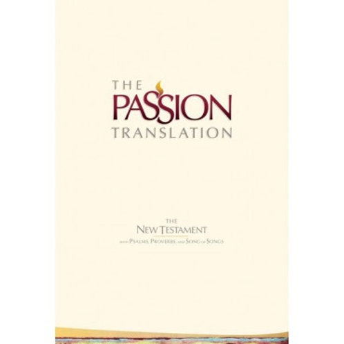 Passion Translation New Testament