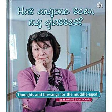 Has anyone seen my glasses?