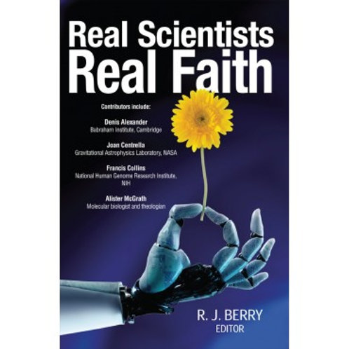 Real Scientists Real Faith