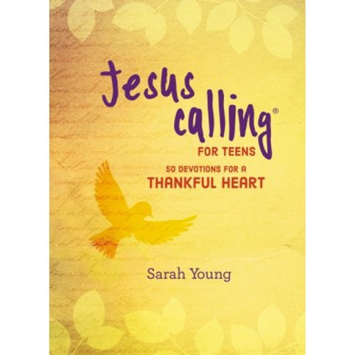 Jesus Calling for Teens - A Thankful Heart