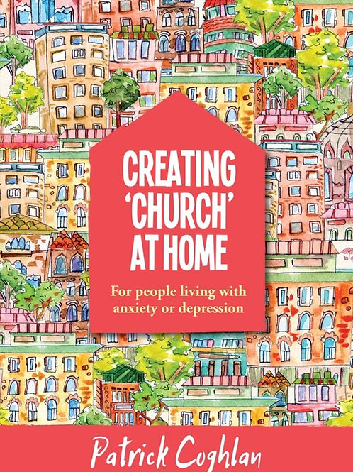Creating 'Church' at Home