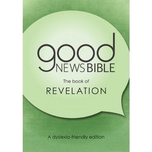 Good News Bible Revelation - Dyslexia friendly