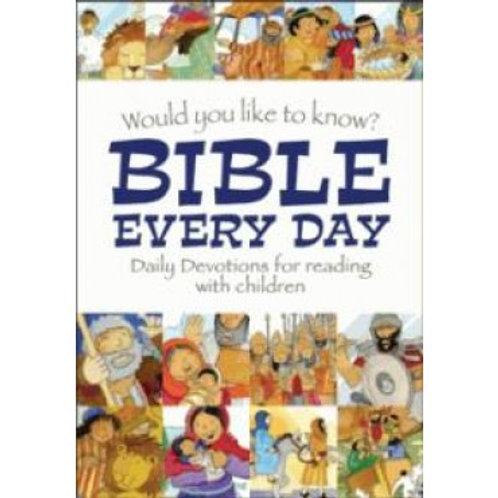 Would you like to know Bible every day daily devotions for reading with children