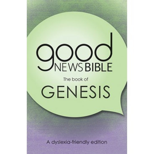 Good News Bible Genesis - Dyslexia friendly