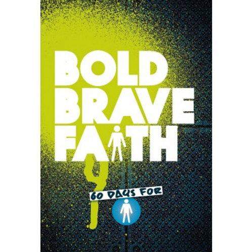 Bold Brave Faith - Boys' Devotional