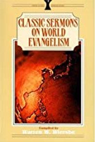 Classic Sermons on World Evangelism