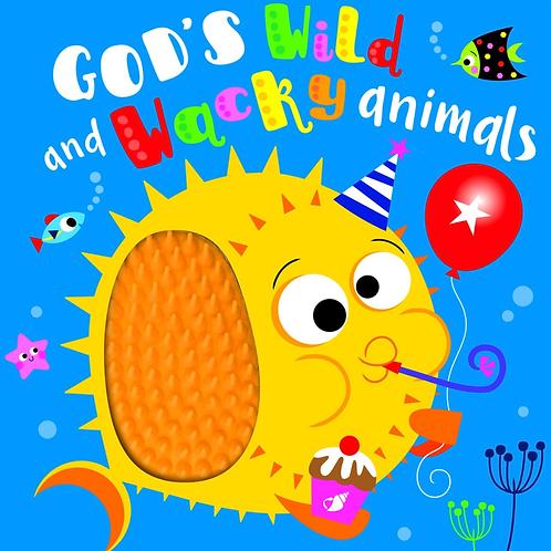God's Wild and Wacky Animals