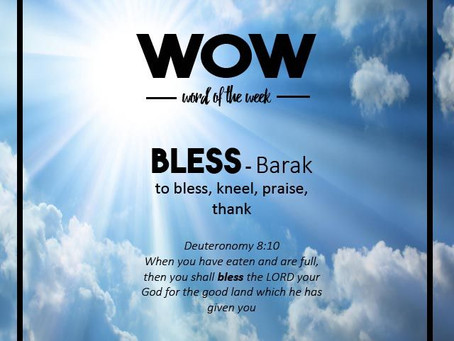 Word of the Week: Bless