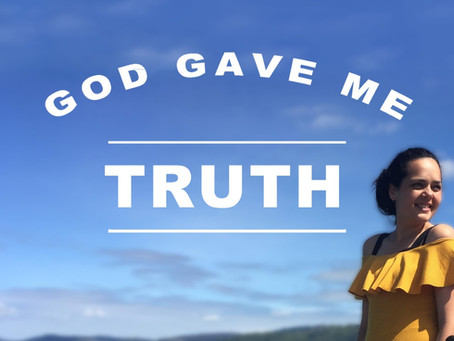 How God Gave Me Truth