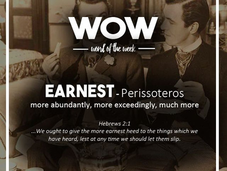 Word of the Week: Earnest