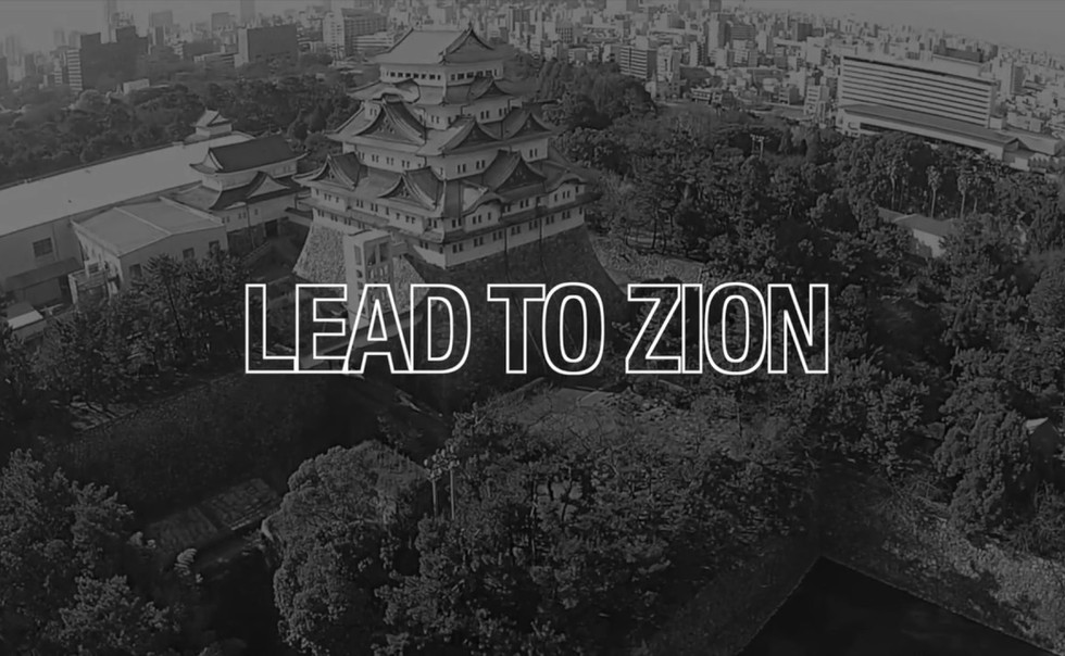 LEAD TO ZION