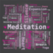 Many words that are synonymous with meditation.