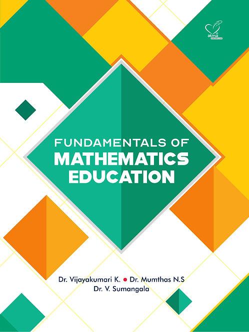 FUNDAMENTALS OF MATHEMATICS EDUCATION