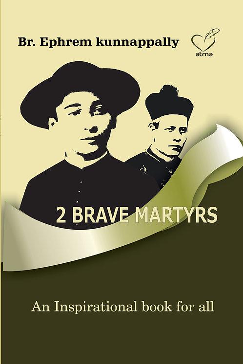 2 Brave Martyrs