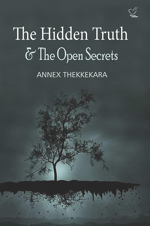 The Hidden Truth & The Open Secrets