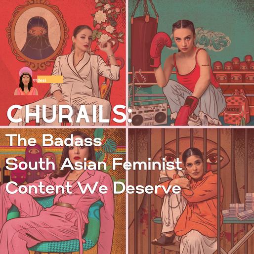 Churails: The Badass, South Asian Feminist Content We Deserve