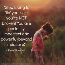 You're not broken.