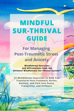 Mindful Sur-Thrival Guides