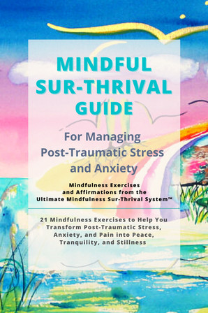 Mindful Sur-Thrival Guide