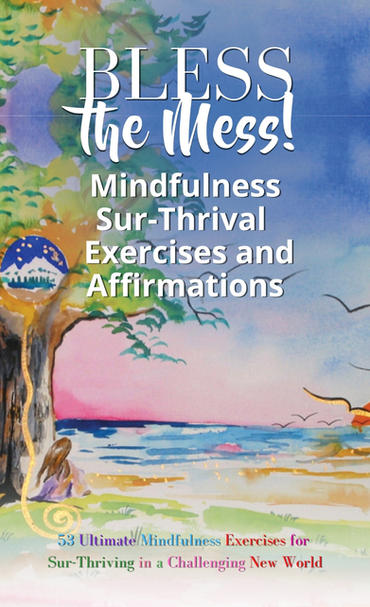 Bless the Mess Exercises and Affirmation