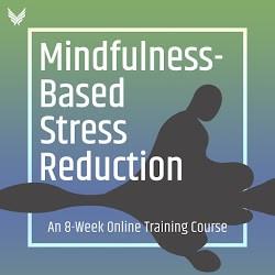 Mindfulness-Based Stress Reduc