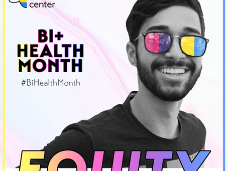 Bisexual+ Health Awareness Month: It's Here