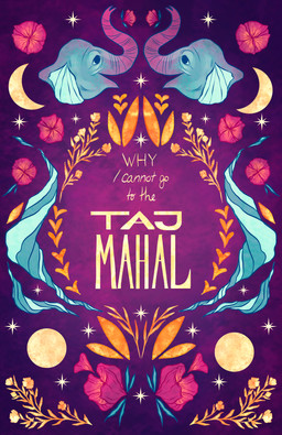 Why I Cannot go to the Taj Mahal - Cover