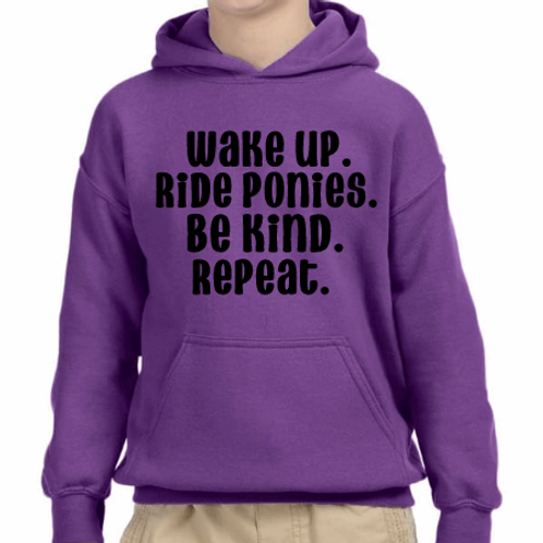 Wake up. Ride Ponies. Be kind. Repeat.