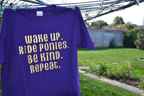 "Ladies - ""Wake up. Ride ponies. Be kind. Repeat."""