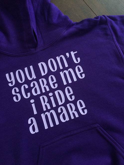 """Youth - """"You don't scare me I ride a mare"""""""
