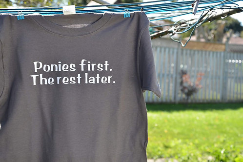 "Ladies - ""Ponies first. The rest later."""