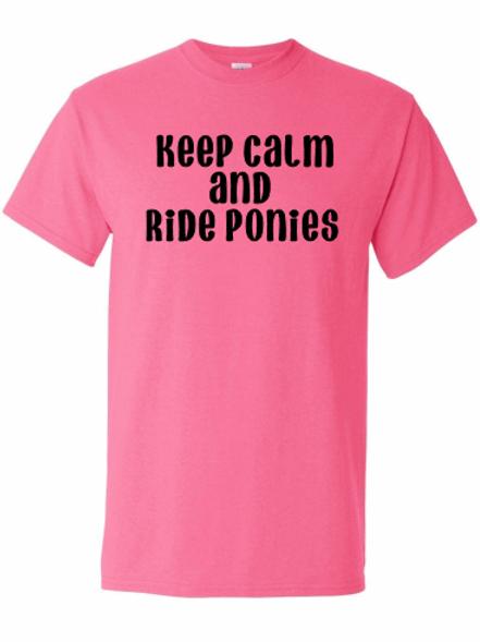Keep Calm & Ride Ponies tee!