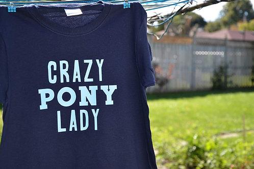"""Ladies - """"Crazy pony lady"""""""