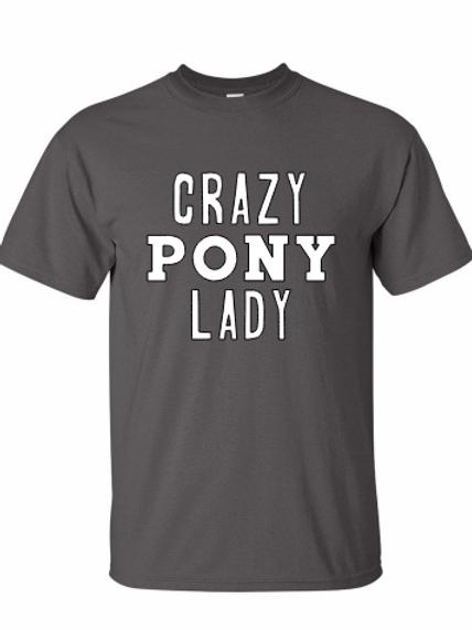 Crazy Pony Lady tee!