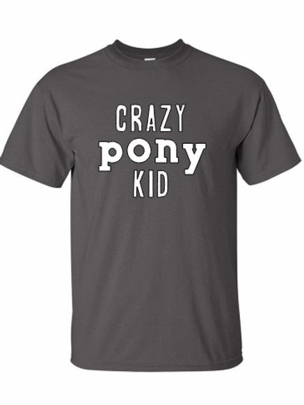 Crazy Pony Kid tee!