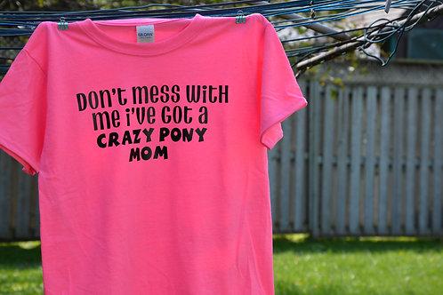 """Ladies - """"Crazy pony mom"""""""