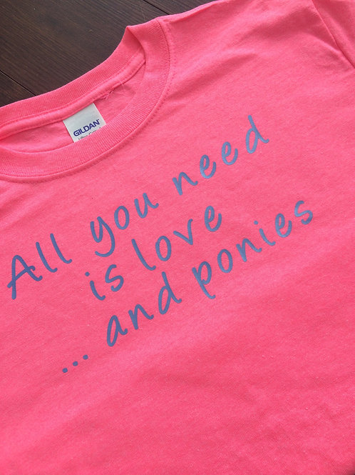 """Ladies - """"All you need is love ... and ponies"""""""