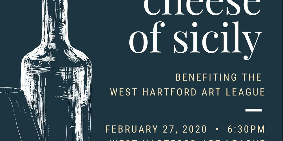 Wine & Cheese of Sicily - Benefit for West Hartford Art League