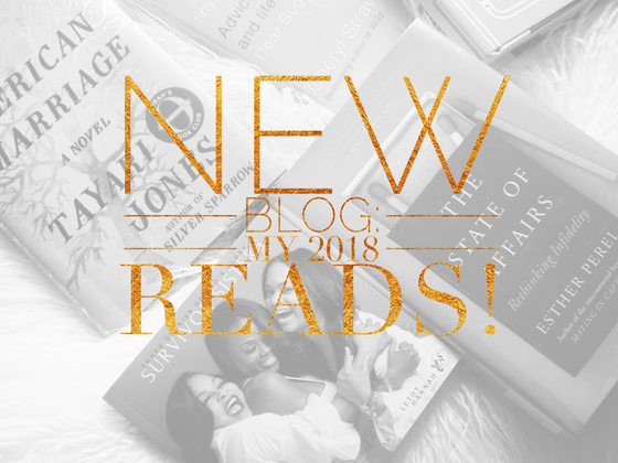What I'm reading this year: My 2018 Booklist!