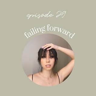 Ep29: Failing Forward