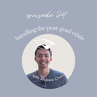 """Ep24: Handling the """"Post-Grad Crisis"""" with Andrew Chen"""
