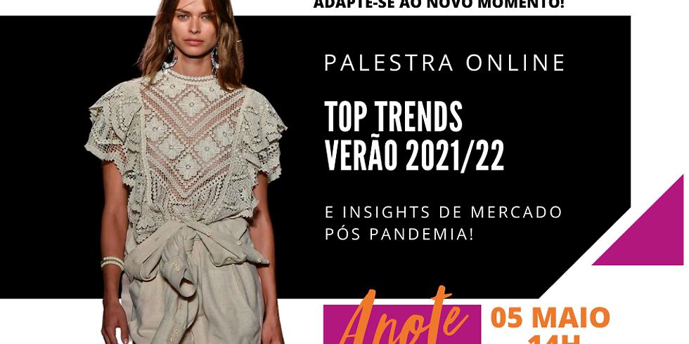TOP TRENDS VERÃO 2021/22