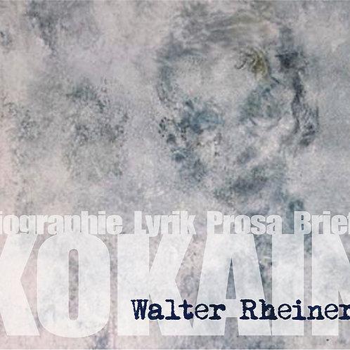 Kokain von Walter Rheiner