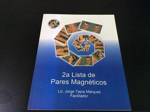 2da Lista de Pares Magnéticos