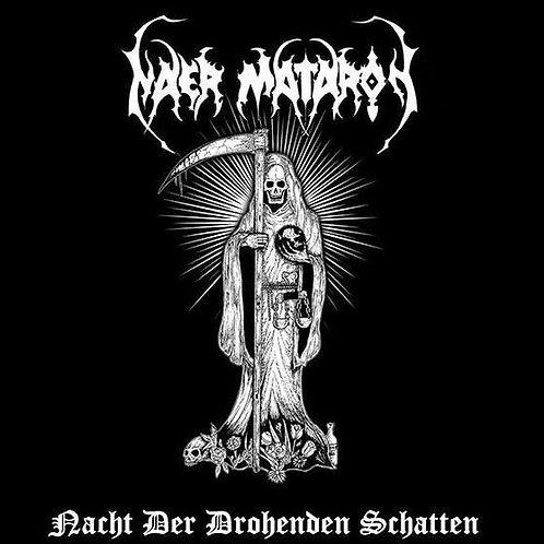 """NAER MATARON """"Nacht Der Drohenden Schatten"""""""