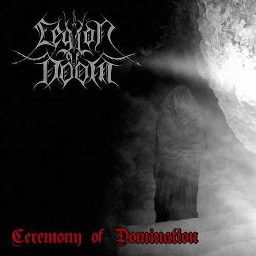 "LEGION OF DOOM ""Ceremony Of Domination"""