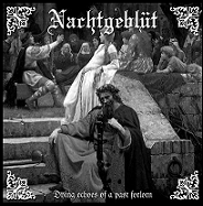 """NACHTGEBLÜT """"Dying Echoes Of A Past Forlorn"""""""