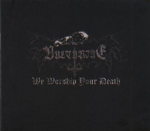 """VULTURINE """"We Worship Your Death"""""""