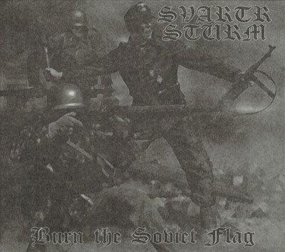 "SVARTR STURM ""Burn The Soviet Flag"""